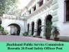 JPSC Invites Application for 24 Food Safety Officer Post 2016