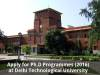 Apply for Ph.D Programmes (2016) at Delhi Technological University