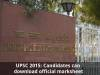 UPSC 2015: Candidates can download official marksheet