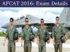 AFCAT 2016: Exam Details