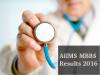 AIIMS MBBS Exam Results 2016 To Be Declared Today