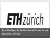 Free online course on Quality of life (Architecture) from ETH Zurich