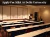 FMS, Delhi University Offers MBA Admissions Through CAT Scores