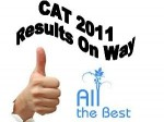 Results Of Cat 2011 To Be Displayed On Jan