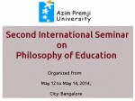 Azim Premji Univ 2nd International Seminar On Philosophy Of Education