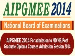 Nbe Conduct Aipgmee 2014 Exam On 29 Nov 2013 As Testing Day
