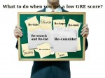 What Do When You Get A Low Gre Score