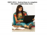 Ojee 2014 Instructions To Complete The Online Application Form