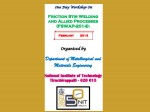Workshop On Friction Stir Welding And Allied Processes At Nit Trichy