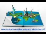 What Do With Multiple University Admits Into Us