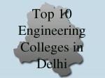 Top 10 Engineering Colleges In Delhi