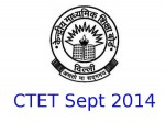 Ctet September 2014 Eligibility Criteria Time Table