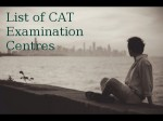 List Of Cat Examination Centres
