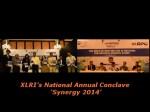 Xlri Organised 1st National Annual Conclave Synergy