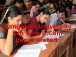 Bangalore Universitiy 6th Sem B Com Paper Leaked Exams Pos