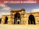 Top 3 Colleges Ahmedabad