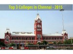 Top 3 Colleges Chennai