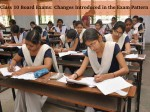 Class 10th Board Exams Changes Introduced In The Exam Pattern