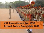 Ksp Recruitment For 1638 Armed Police Constable Men Post