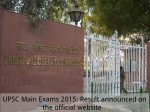 Upsc Main Exams 2015 Result Announced On The Official Website