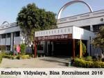 Kendriya Vidyalaya Bina Recruits Teaching And Non Teaching Posts