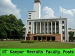 Iit Kanpur Recruitment For Faculty Posts
