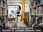 University Of Calcutta Recruitment For 23 Assistant Librarian Posts