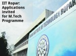 Iit Ropar Applications Invited For M Tech Programme