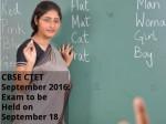 Cbse Ctet 2016 Exam Be Held On September