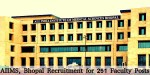 Aiims Bhopal Invites Application For 251 Faculty Posts Apply Soon
