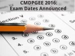 Cmdpgee 2016 Exam Dates Announced