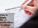 How To Apply For Universities In China