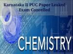 Karnataka Ii Puc Chemistry Paper Leaked Exam Cancelled
