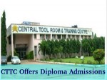Central Tool Room And Training Centre Offers Diploma Course Admissions