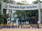 Dayananda Sagar University Announces Dsat 2016 Exam Dates