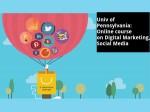 Univ Of Pennsylvania Online Course On Digital Marketing Social Media