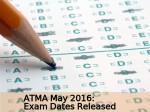 Atma May 2016 Exam Dates Released