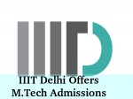 Iiit Delhi Offers M Tech Admissions For 2016 Session