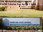 Iim Ahmedabad Increases Pgpm Course Fee By Rs 1 Lakh