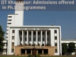 Iit Kharagpur Admissions Offered In Ph D Programmes