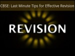 Cbse Last Minute Tips For Effective Revision