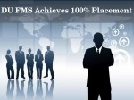 Du Fms Nails 100 Percent Placement Highest Pay Package Of 1 02 Crore