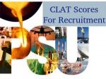 Public Sector Units Tp Consider Clat Scores For Recruitment