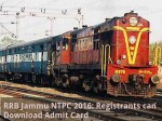 Rrb Jammu Ntpc 2016 Registrants Can Download Admit Card