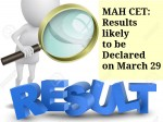 Maharashtra Cet Results Likely To Be Declared On March
