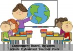 Cantonment Board Belgaum Job Openings For 7 Assistant Teacher Posts