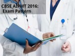 Cbse Aipmt 2016 Exam Pattern