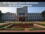 Nit Warangal Opens Admissions For Ph D Programmes