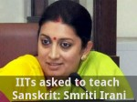 Iits Asked To Teach Sanskrit Smriti Irani