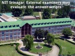 Nit Srinagar External Examiners May Evaluate The Answer Scripts